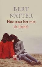 Bert  Natter Hoe staat het met de liefde?
