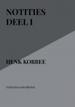 Henk korbee , Notities deel I