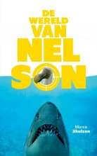 Marco  Driehuizen De Wereld van Nelson