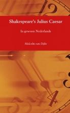 Malcolm  van Dijke Shakespeare`s Julius Caesar