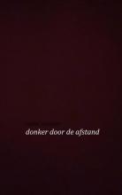 Roelof  Schipper Donker door de afstand