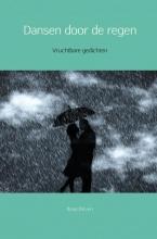 Ilona Dirven , Dansen door de regen