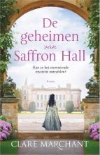 Clare Marchant , De geheimen van Saffron Hall