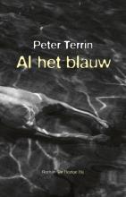 Peter Terrin , Al het blauw