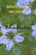 Brigitte Van Helvoort , Wonderkinderen