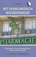 Tin van Arkel , Het Frans medisch woordenboek