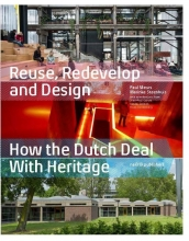 Paul Meurs, Marinke Steenhuis Reuse Redevelop and Design - Updated Edition