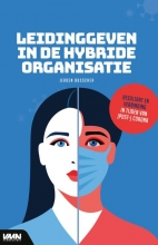 Jeroen Busscher , Leidinggeven in de hybride organisatie