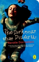 Renate  Dorrestein The darkness that divides us