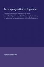 Remy Gaarthuis , Tussen pragmatiek en dogmatiek