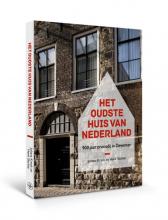 Henk Slechte Johans Kreek, Het oudste huis van Nederland