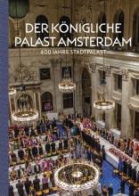 Alice C. Taatgen , Der Königliche Palast Amsterdam