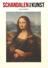 Ruurd G. Mulder , Schandalen in de kunst