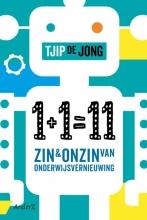 Tjip de Jong , 1+1=11