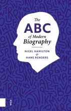 Hans Renders Nigel Hamilton, The ABC of Modern Biography