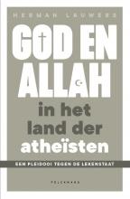 Herman Lauwers , God en Allah in het land der atheïsten