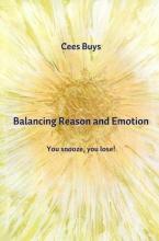 Cees  Buys Balancing Reason and Emotion