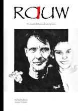 Michael Kulkens En Jeroen Eversen , RAUW
