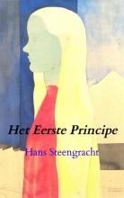 Hans Steengracht , Het Eerste Principe