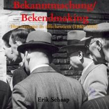 Erik Schaap , Bekanntmachung/Bekendmaking