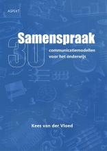 Kees van der Vloed , Samenspraak 30 communicatiemodellen voor het onderwijs