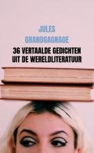 Jules Grandgagnage , 36 vertaalde gedichten uit de wereldliteratuur