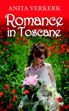 Anita  Verkerk Romance in Toscane