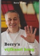 Berry Westra , Berry`s vijfkaart hoog