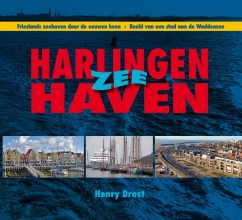 Henry  Drost Harlingen Zee Haven