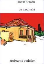 Anton  Homan De Toedracht