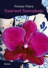 Femmy Fijten , Vaarwel Soerabaja