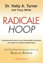 Kelly A. Turner , Radicale hoop