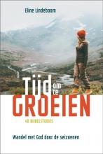 Eline Lindeboom , Tijd om te groeien