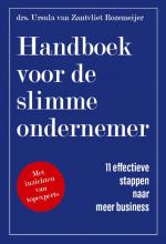 Ursula van Zantviet Rozemeijer , Handboek voor de slimme ondernemer