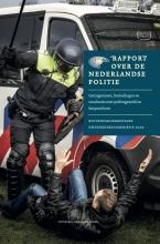 Jade Kuit Pieter Kuit, Rapport over de Nederlandse politie