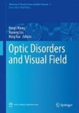 Ningli Wang,   Xuyang Liu,   Ning Fan Optic Disorders and Visual Field
