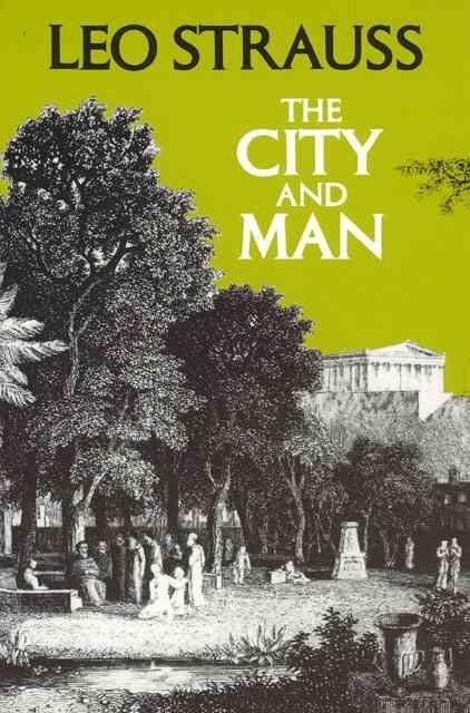 Leo Strauss,The City and Man