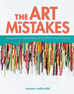 Melanie Rothshchild,The Art of Mistakes
