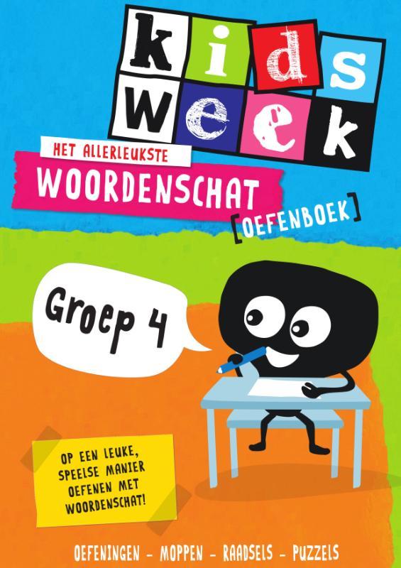 ,Het allerleukste woordenschat oefenboek - Kidsweek in de klas groep 4