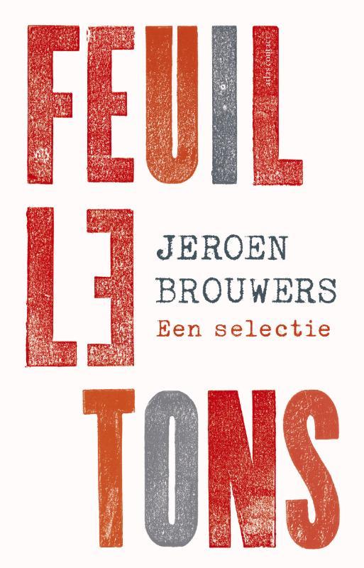Jeroen Brouwers,Feuilletons