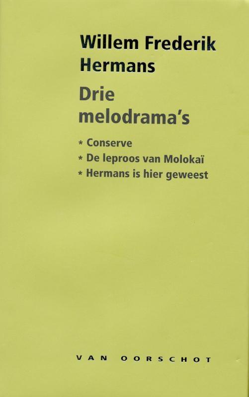 Willem Frederik Hermans,Drie melodrama`s
