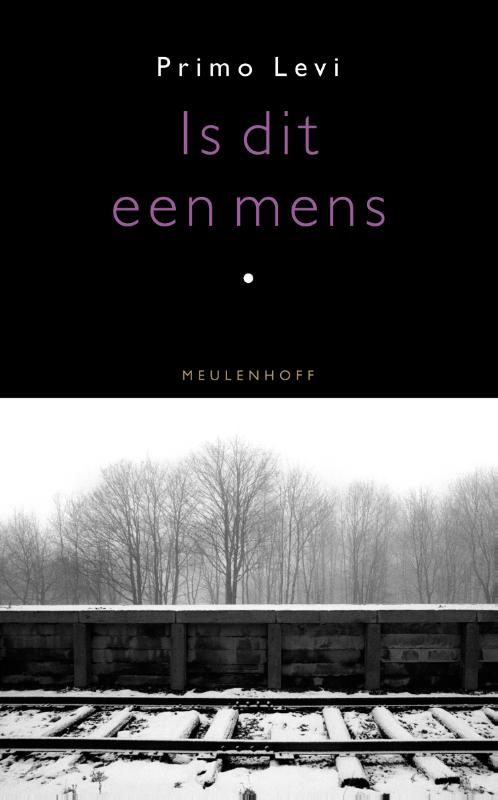 Primo Levi,Is dit een mens