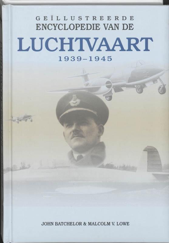M.V. Lowe,Geillustreerde Encyclopedie van de Luchtvaart 1940-1945