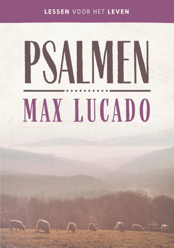 Max Lucado,Psalmen