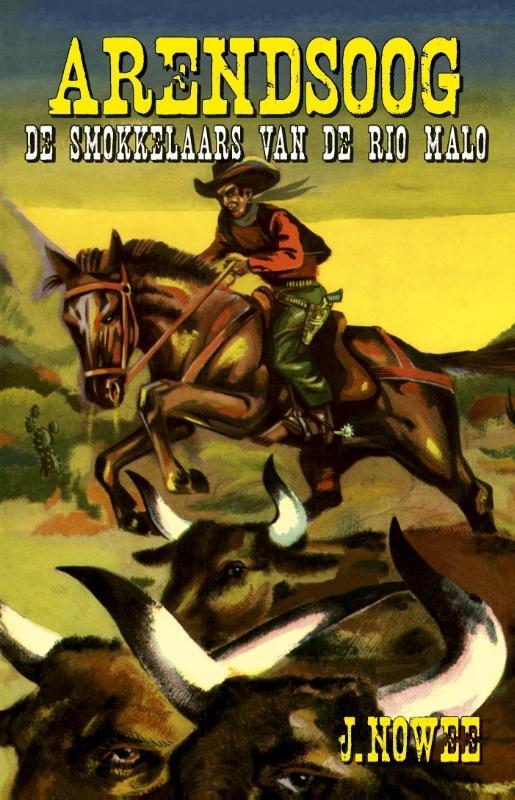 Jan Nowee,De smokkelaars van de Rio Malo