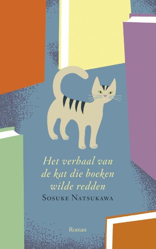 Sosuke Natsukawa,Het verhaal van de kat die boeken wilde redden