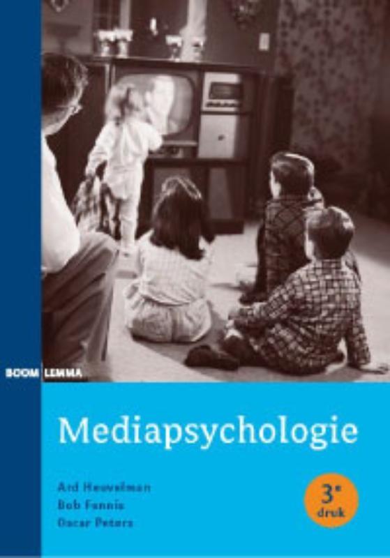 Ard Heuvelman, Bob Fennis, Oscar Peters,Mediapsychologie