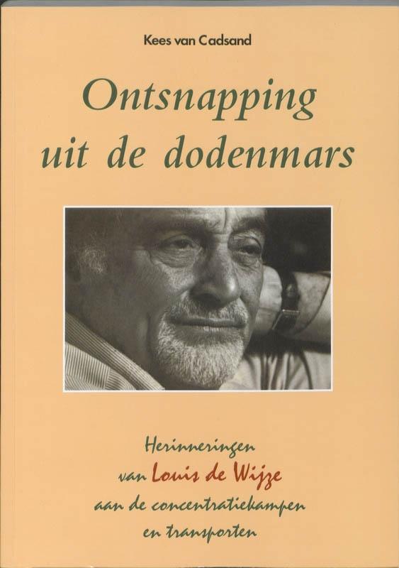 K. van der Cadsand,Ontsnapping uit de dodenmars