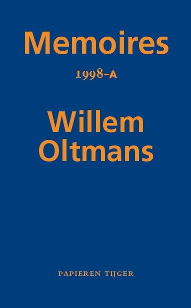 Willem Oltmans,Memoires 1998-A