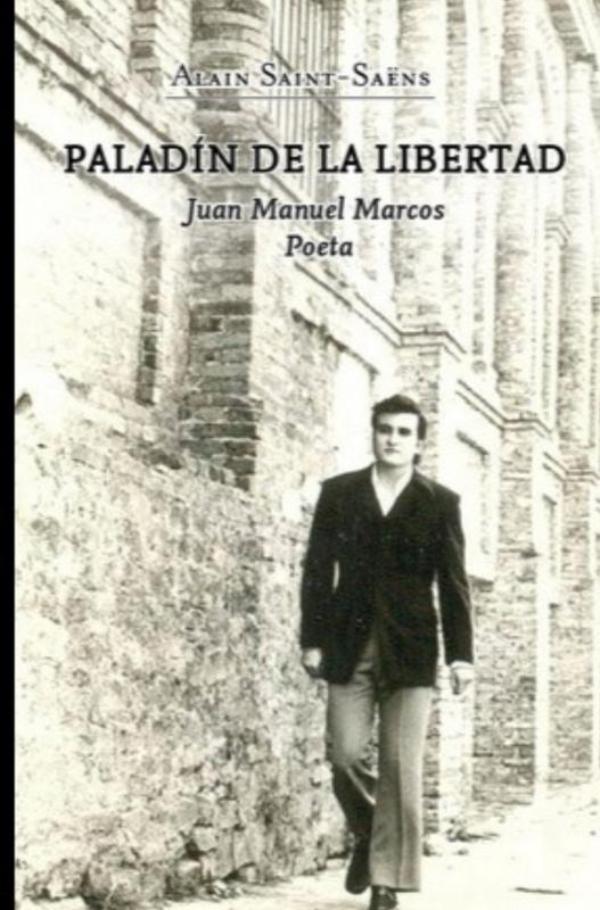 Alain Saint-Saëns,Paladín de la libertad.